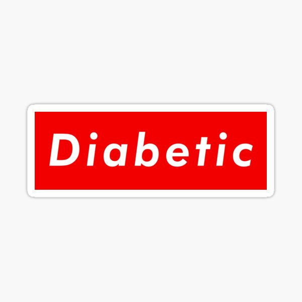 Suprême diabétique Sticker