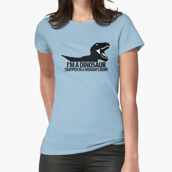 Dinosaur on the inside (For the ladies) Fitted T-Shirt