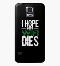 Funda/vinilo para Samsung Galaxy Espero que tu WiFi muera con un regalo de diseño para jugadores en línea