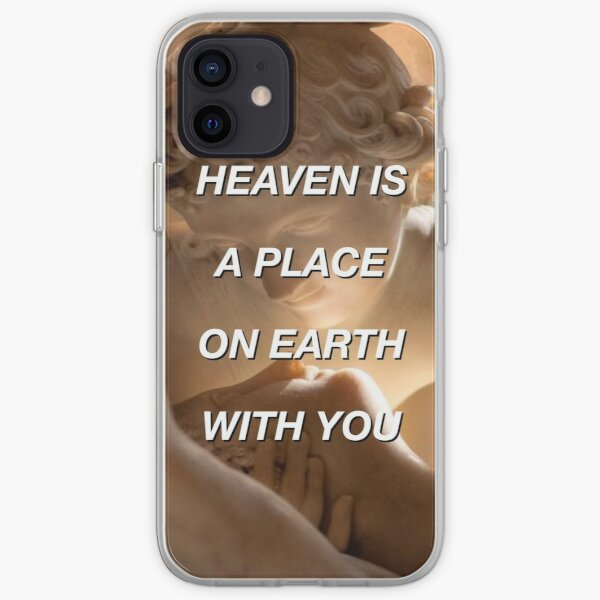 heaven is a place on earth with you iPhone Soft Case