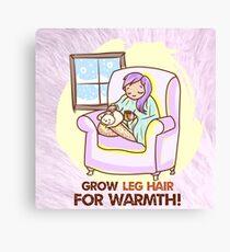 Grow Leg Hair For Warmth Canvas Print
