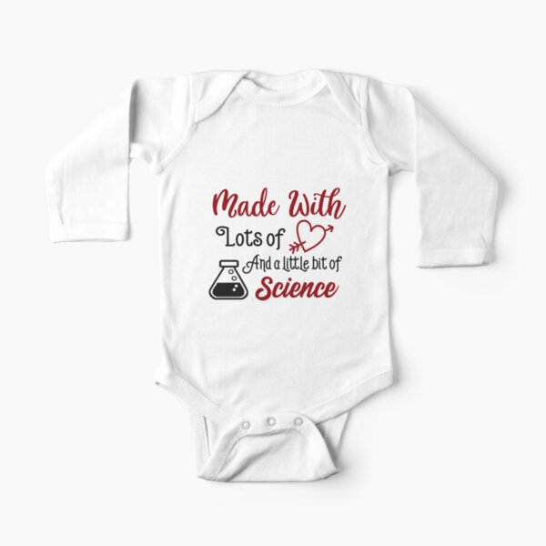 Made With Science and Love Long Sleeve Baby One-Piece