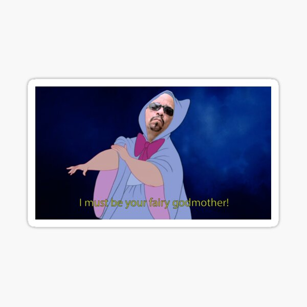 I Must Be Your Fairy Godmother! Cinderella Edition Sticker