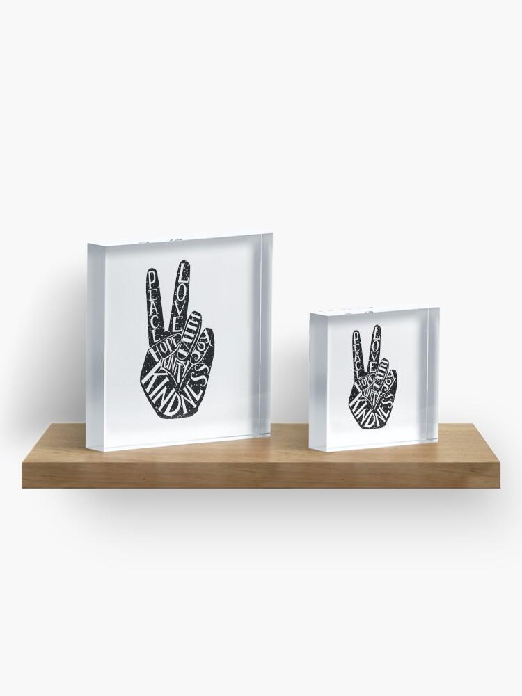 Alternate view of Peace Sign with words Peace, Love, Faith, Joy, Hope, Kindness, Unity Acrylic Block