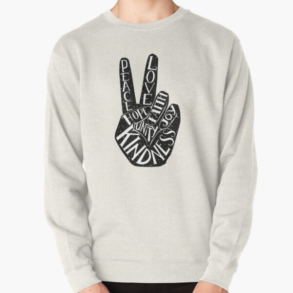 Peace Sign with words Peace, Love, Faith, Joy, Hope, Kindness, Unity Pullover Sweatshirt