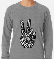 Peace Sign with words Peace, Love, Faith, Joy, Hope, Kindness, Unity Lightweight Sweatshirt