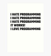 I Love Programming Art Print