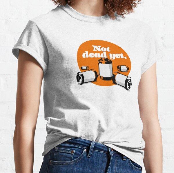 Film's not dead yet Classic T-Shirt