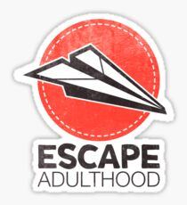 Escape Adulthood Sticker