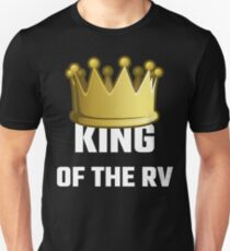 King Of The RV T-Shirt