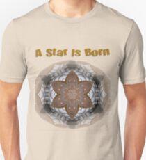 A Star Is Born Unisex T-Shirt