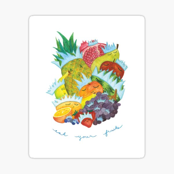 Eat Your Fruits Sticker