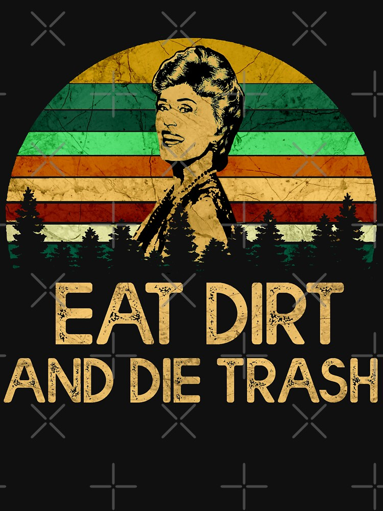 Eat Dirt and Die Trash by alsamai