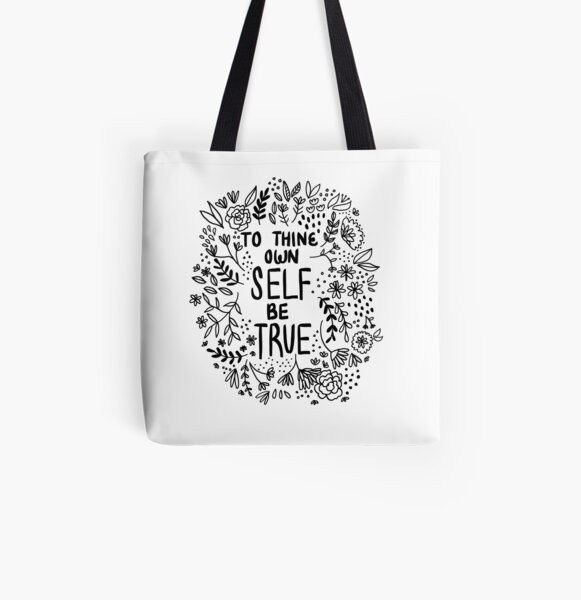 To Thine Own Self Be True All Over Print Tote Bag