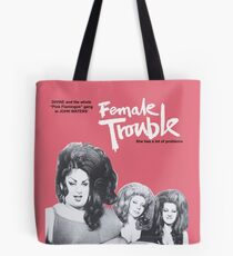 female trouble divine john waters Tote Bag