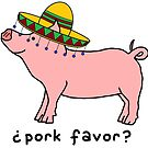 pork favor? by paintbydumbers