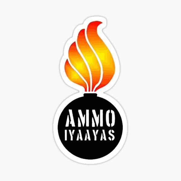 AMMO IYAAYAS Sticker