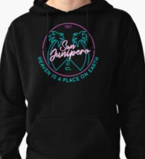 "San Junipero ""Heaven Is a Place on Earth"" Pullover Hoodie"