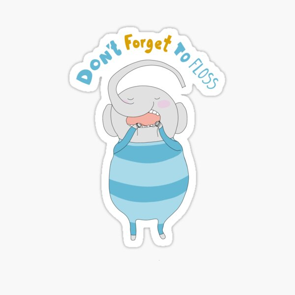 Don't forget to floss Sticker