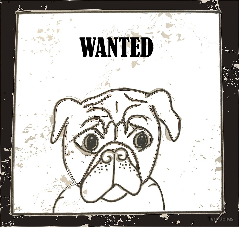 Cute wanted dog pug kawaii by Terri Jones