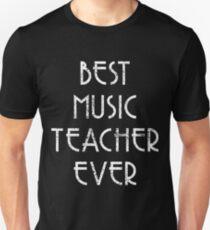 Music Teacher Best Music Teacher Music Choir  Unisex T-Shirt