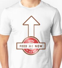 FEED ME NOW - THE ART OF EATING T-Shirt