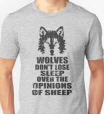 wolves don't lose sleep over the opinions of sheep Slim Fit T-Shirt