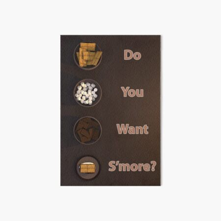 Do you want smore? Art Board Print