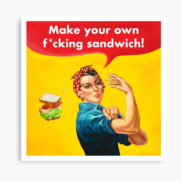 Make your own f*cking sandwich! Canvas Print