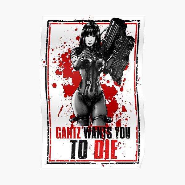 Gantz needs fresh blood Poster