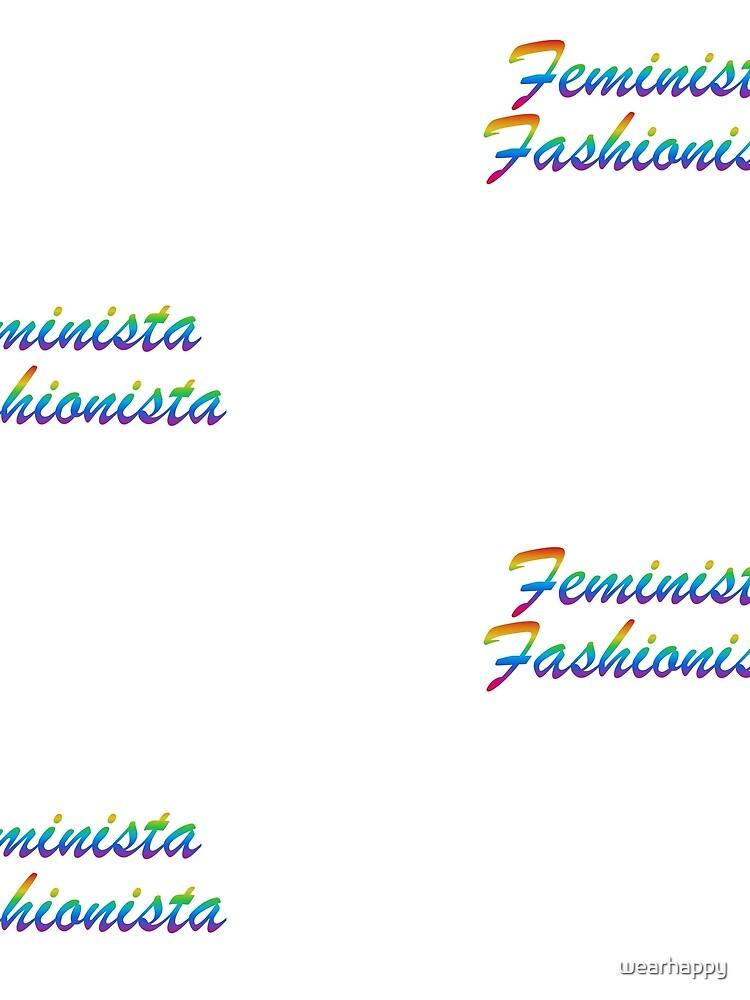 Feminista Fashionista by wearhappy