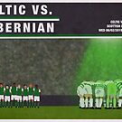 Celtic vs Hibs Match Poster by madebyfrankie