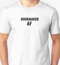 Bookmaker AF  Funny Gift Idea Unisex T-Shirt