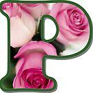 Letter P Rose Monogram by gretzky