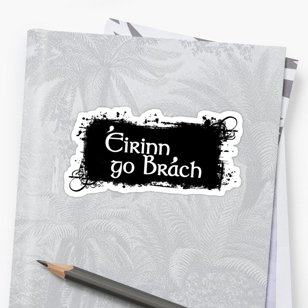 Eirinn Go Brach - Ireland Forever Sticker