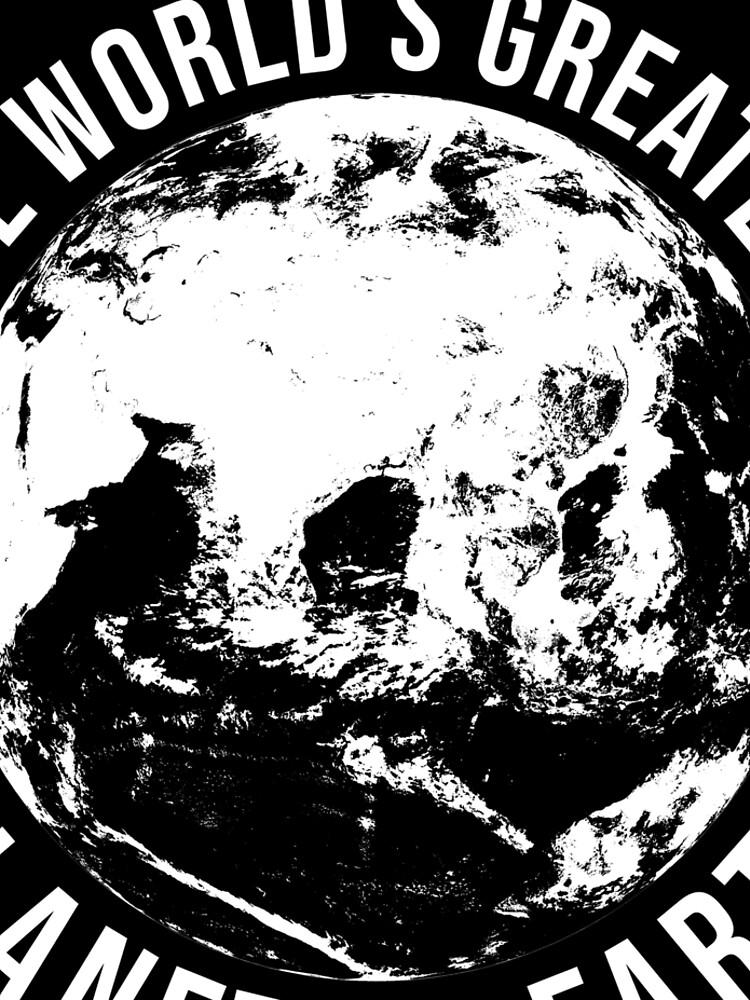 Worlds Greates Planet On Earth  T-Shirt Geschenk von mjacobp