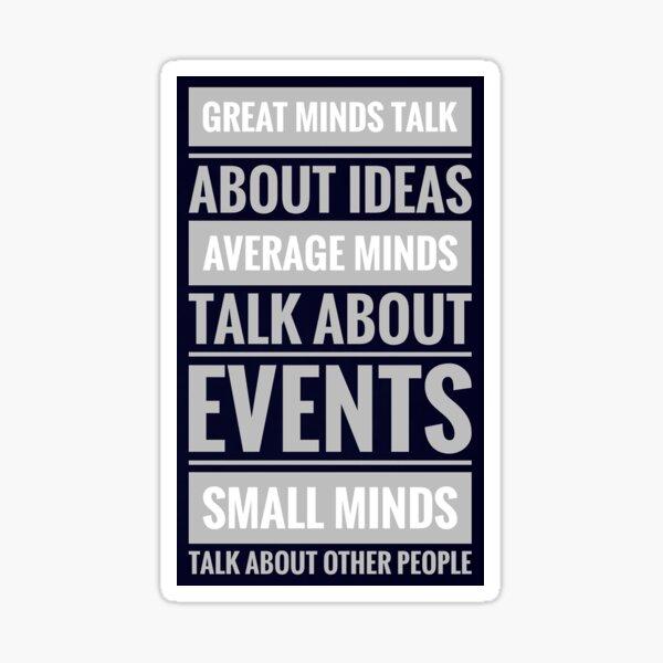 Great people talk about ideas Sticker