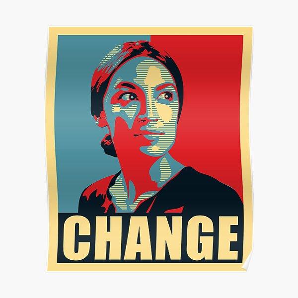 Alexandria Ocasio-Cortez Change Campaign Obama Poster T-Shirt Gift Poster