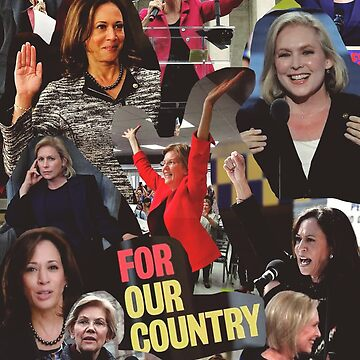 "Women Presidential Candidates ""For Our Country"" by itsmebecca"