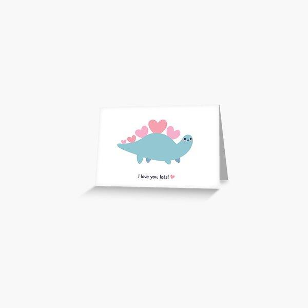 Stegosaurus says I Love You, Lots! Greeting Card