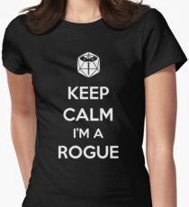 Keep Calm I'm a Rogue Womens Fitted T-Shirt