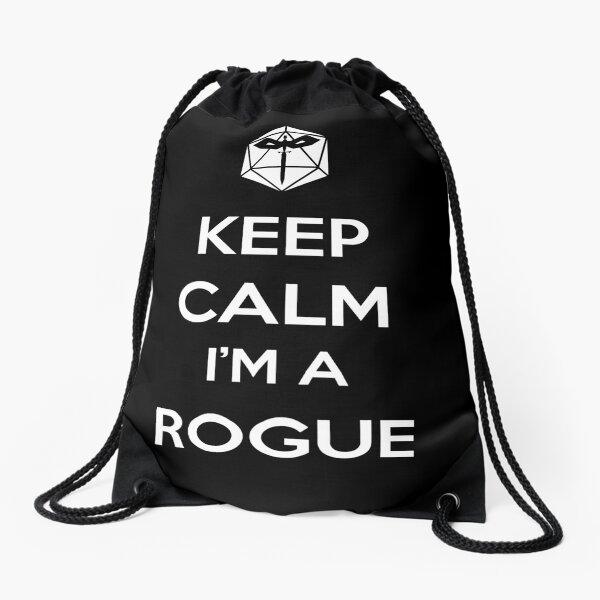Keep Calm I'm a Rogue Drawstring Bag