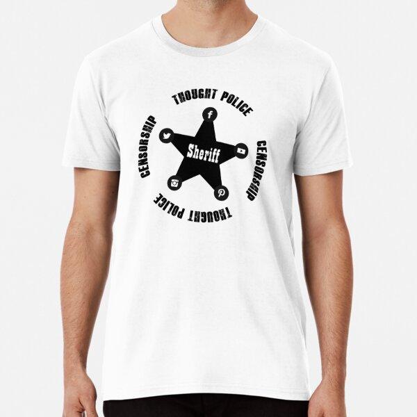 Sheriff ~ Get Outta Town! Premium T-Shirt