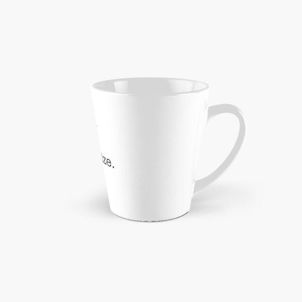 Cleanse. Tone. Moisturize. Repeat. Tall Mug