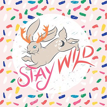 Stay Wild by amygrace
