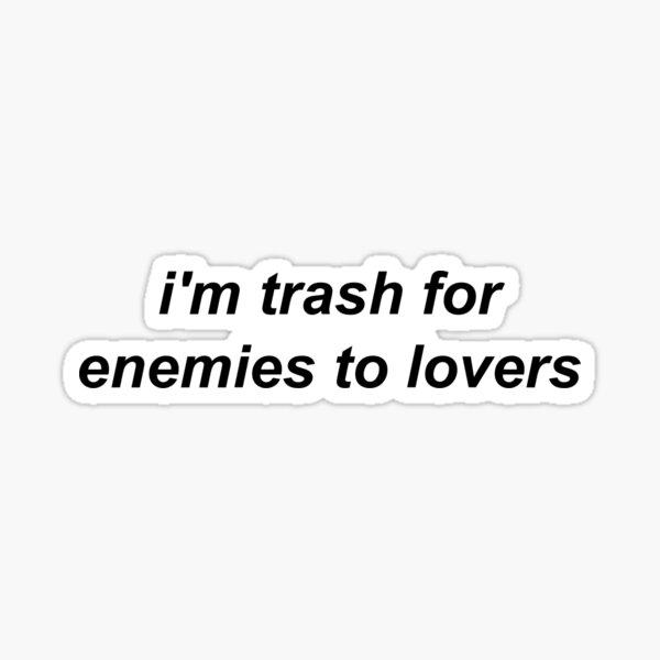 im trash for  Sticker