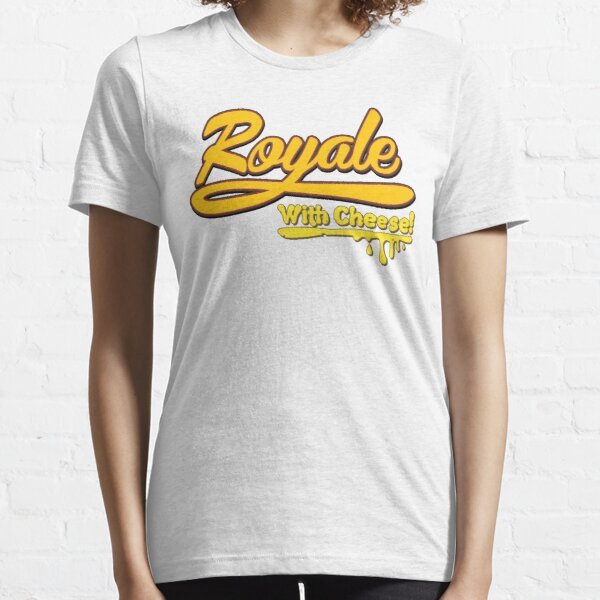 Royale With Cheese! Essential T-Shirt