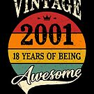 Vintage 2001 18 Years of Being Awesome 18th Birthday Gift by SpecialtyGifts