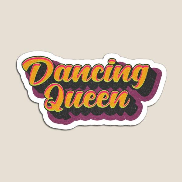 Dancing Queen Magnet