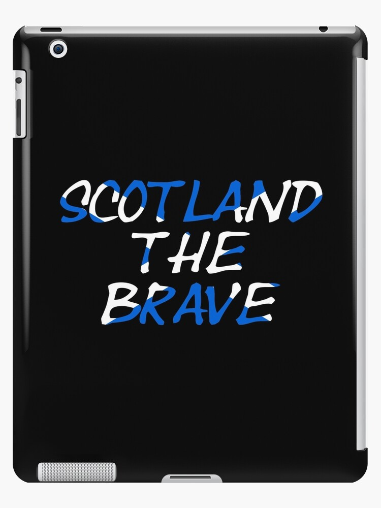 'Scotland the brave overlaid on Scottish flag' iPad Case/Skin by  trinketanthing